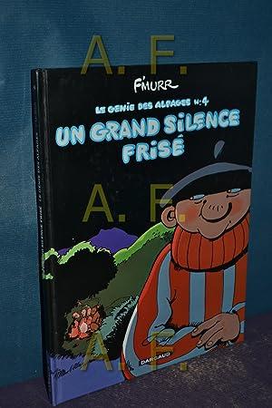Le Génie des alpages, Tome 4 : Un Grand silence frisé: F'Murr: