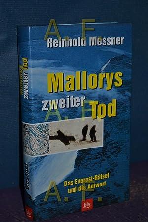 Mallorys zweiter Tod : das Everest-Rätsel und: Messner, Reinhold: