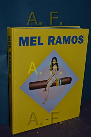 Mel Ramos : heroines, goddesses, beauty queens. ed. by Thomas Levy. With contributions from Belinda...