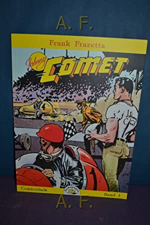 Johnny Comet, Band 1. Comicothek Newspaper: Franzetta, Frank und