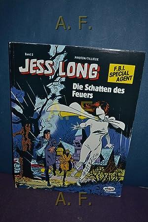Jess Long, 2 : Die Schatten des Feuers. (F.B.I. Special Agent) Piroton/Tillieux.