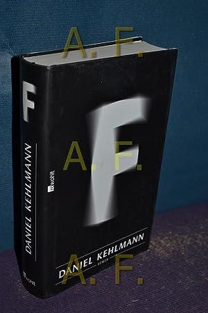 F : Roman.: Kehlmann, Daniel: