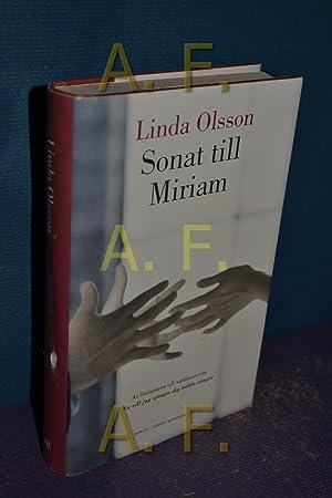 Sonat till Miriam: Olsson, Linda: