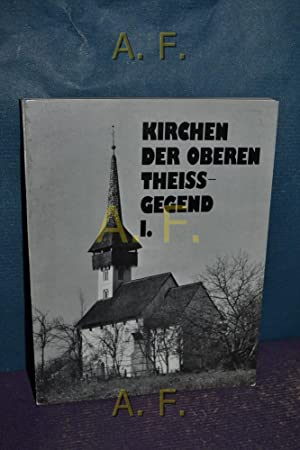 Kirchen der oberen Theiss-Gegend I.: Kiado, Corvina und