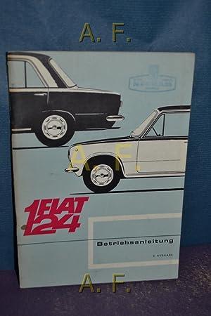 Fiat 124 : Betriebsanleitung, 2. Ausgabe.