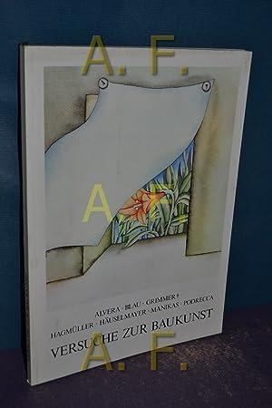 Versuche zur Baukunst : Alessandro Alvera . , [NöArt-Galerie im Künstlerhaus, Wien, ...