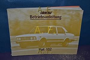 Fiat 132 : Betriebsanleitung.