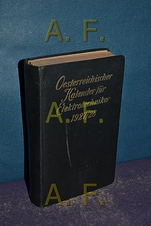 Österreichischer Kalender für Elektrotechniker. 22. Jahrgang 1927/1928: Dettmar, G.: