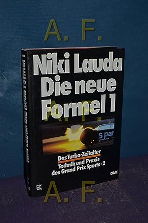Die neue Formel 1 [eins] : d.: Lauda, Niki: