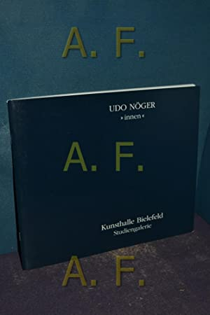 "Udo Nöger ""innen"" 1998 - 1999 : Herzog, Hans-Michael (Hrsg.),"