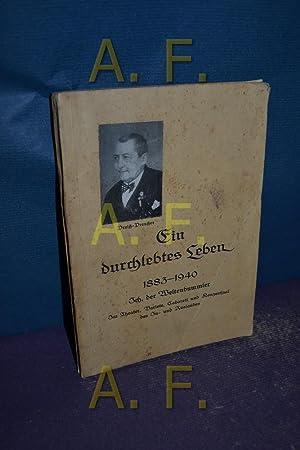 Ich der Weltenbummler 1883-1940. Lebenswahrheiten. Im Theater,: Preiß-Preußer, Max: