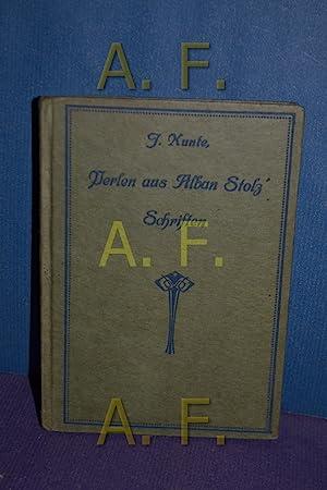 Perlen aus Alban Stolz' Schriften. Gesammelt u.: Kunte, Josef: