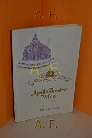Apollo- Theater Wien, 1848-1908 / Der Weltruf: Apollo Theater Wien,
