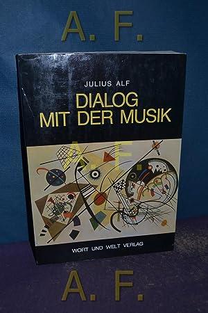 Dialog mit der Musik : von Leonin: Alf, Julius: