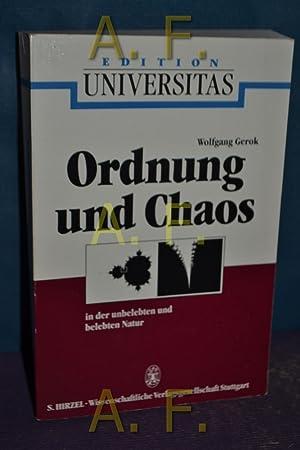Ordnung und Chaos in der unbelebten und: Ax, Peter (Mitverf.)