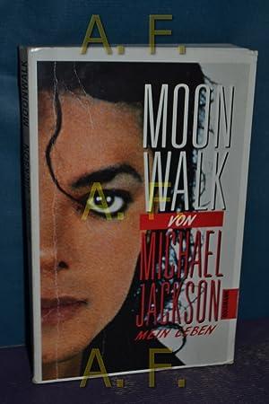 Moonwalk : [mein Leben]. [Aus d. Amerikan.: Jackson, Michael: