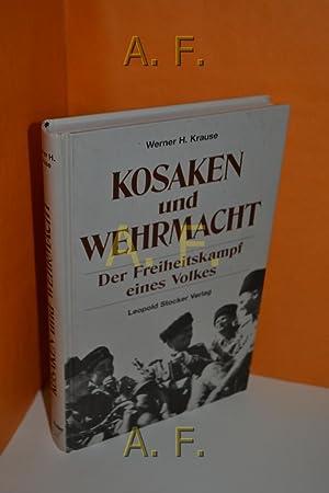 Kosaken und Wehrmacht : der Freiheitskampf eines: Krause, Werner H.: