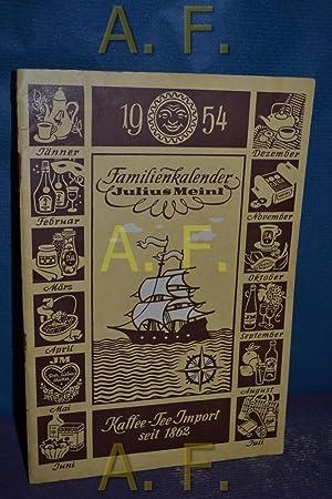 Familienkalender Julius Meinl, 1954.: Rüker, A. Th.:
