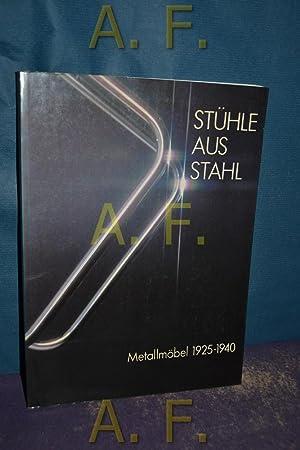 Stühle aus Stahl : Metallmöbel 1925-1940. Mit: Geest, Jan van