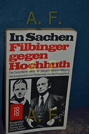 In Sachen Filbinger gegen Hochhuth : d.: Knesebeck, Rosemarie von