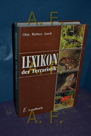 Lexikon der Terraristik und Herpetologie. Fritz Jürgen: Obst, Fritz Jürgen