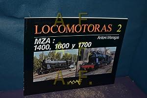 Locomotoras 2 / MZA : 1400, 1600: Moragas, Antoni:
