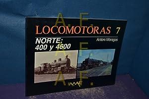 Locomotoras 7 / NTE. 400 y 4.600: Moragas, Antoni:
