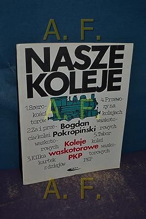 Koleje waskotorowe PKP: Pokropinski, Bogdan: