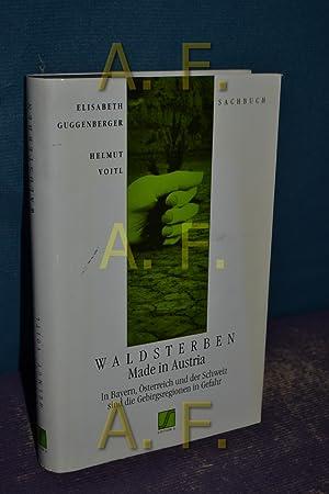 Waldsterben made in Austria : in Bayern,: Guggenberger, Elisabeth und