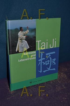 Tai-ji : Harmonie und Lebensfreude: Huang, Al Chung-liang,