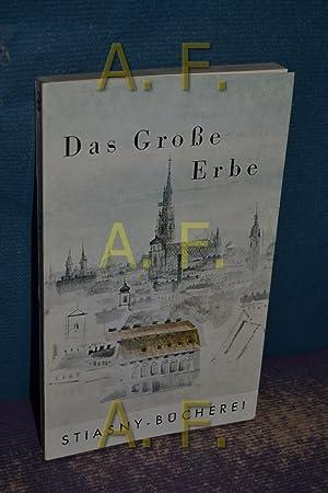 Das grosse Erbe : Aufsätze zur österr.: Basil, Otto, Herbert
