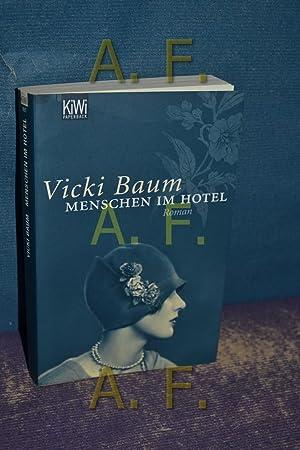 Menschen im Hotel : Roman. KiWi ,: Baum, Vicki:
