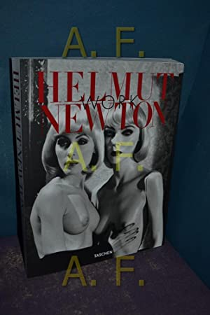 Helmut Newton : work. curator June Newton: Newton, Helmut (Fotograf),