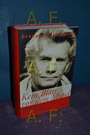 Kein Blatt vor dem Mund : die: Klingenberg, Gerhard:
