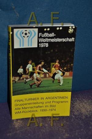 Fußball-Weltmeisterschaft 1978 / Dinalturnier in Argentinien: Gruppeneinleitung: Bergmann, Heinz: