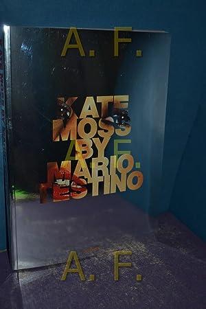 Kate Moss. by. [Transl. Egbert Baqué .]: Testino, Mario:
