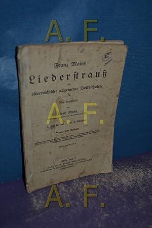Franz Mairs Liederstrauß für österreichsiche allgemeine Volksschulen: Kirchl, Adolf: