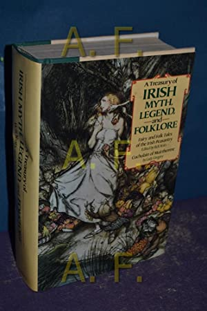 A Treasury of Irish Myth, Legend &: Yeats, William Butler: