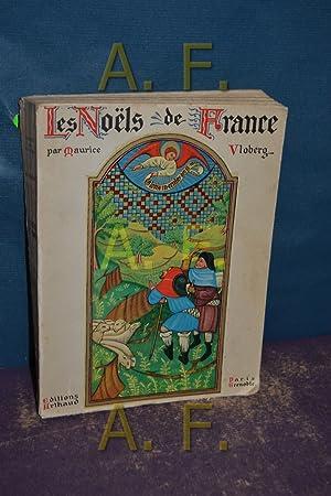 Les Noels de France ouvrage orne de: Vloberg, Maurice: