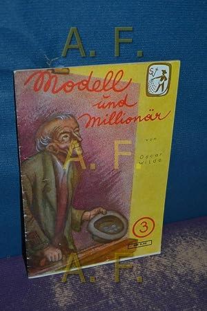 Modell und Millionär (Frische Saat 3): Wilde, Oscar: