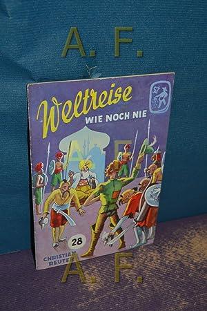 Weltreise wie noch nie (Frische Saat 28): Österreichischer Buchklub der