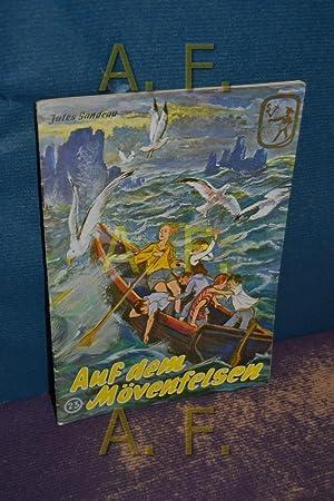 Auf dem Mövenfelsen (Frische Saat 23): Österreichischer Buchklub der