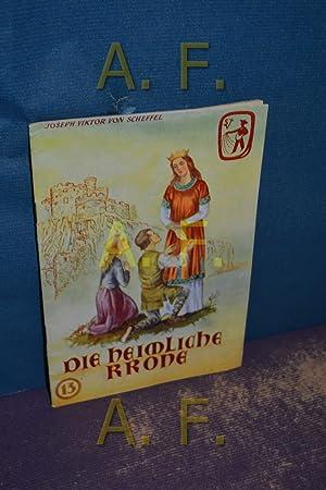 Die heimliche Krone (Frische Saat 13): Österreichischer Buchklub der