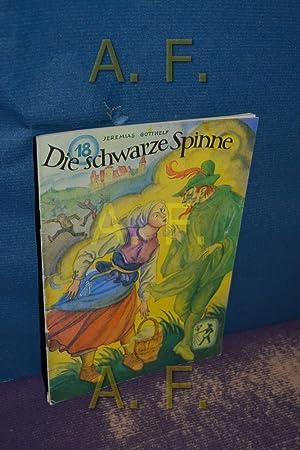 Die schwarze Spinne (Frische Saat 18): Österreichischer Buchklub der
