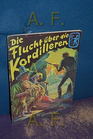 Die Flucht über die Kordilleren (Frische Saat: Österreichischer Buchklub der