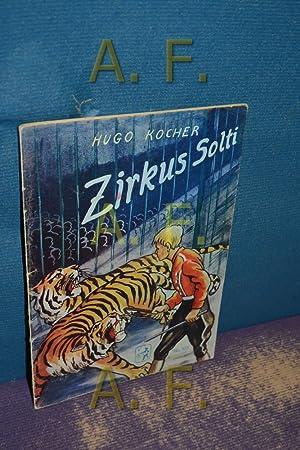 Zirkus Solti (Frische Saat 105): Österreichischer Buchklub der