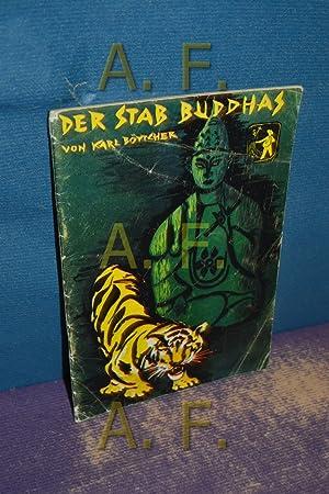 Der Stab Buddhas (Frische Saat 104): Österreichischer Buchklub der