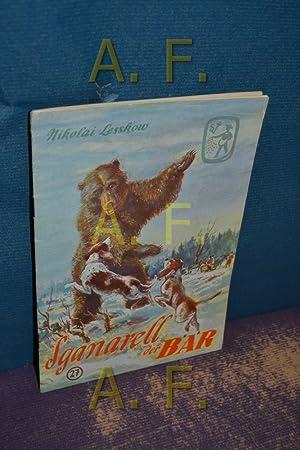 Sganarell der Bär (Frische Saat 27): Österreichischer Buchklub der