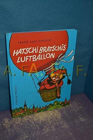 Hatschi Bratschis Luftballon: Ginzkey, Franz Karl