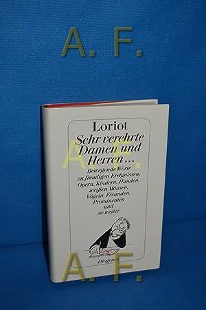 Sehr verehrte Damen und Herren . : Loriot und Daniel